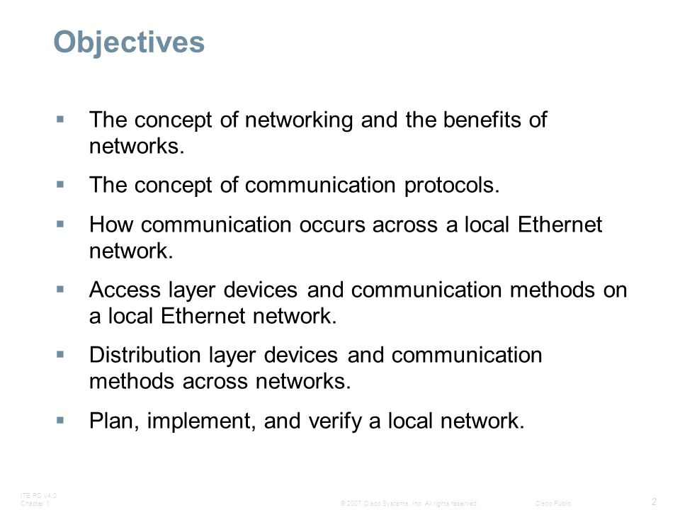 Objectives The concept of networking and the benefits of networks.
