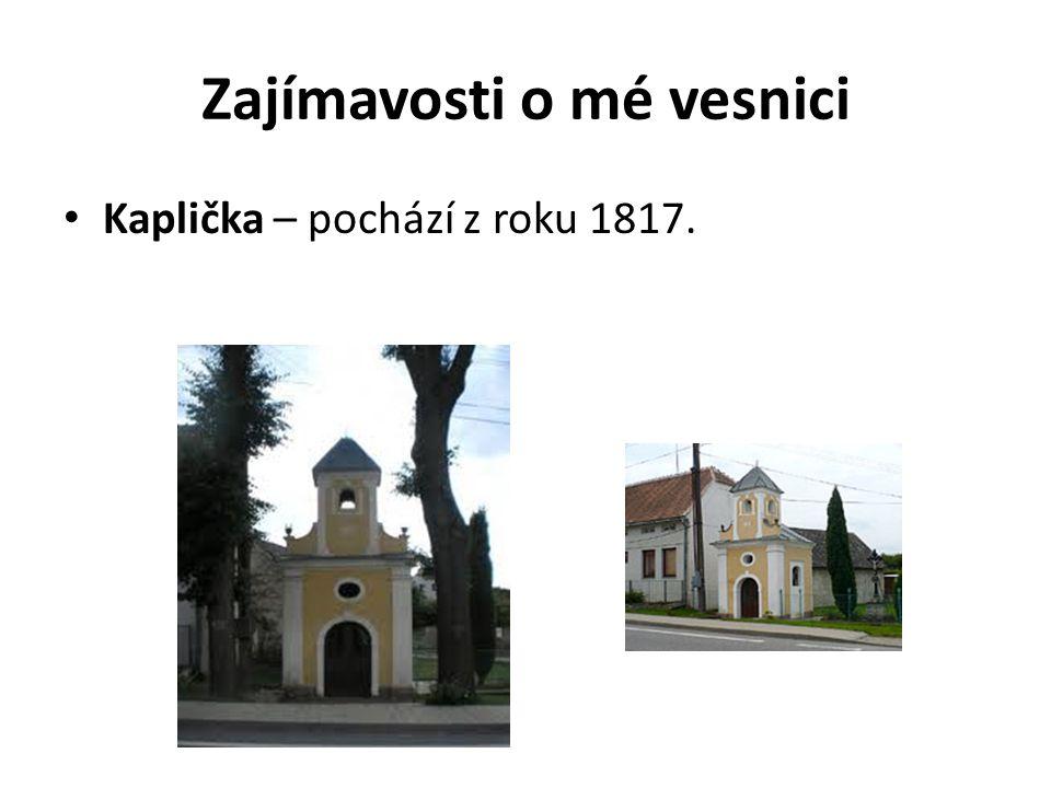 Zajímavosti o mé vesnici