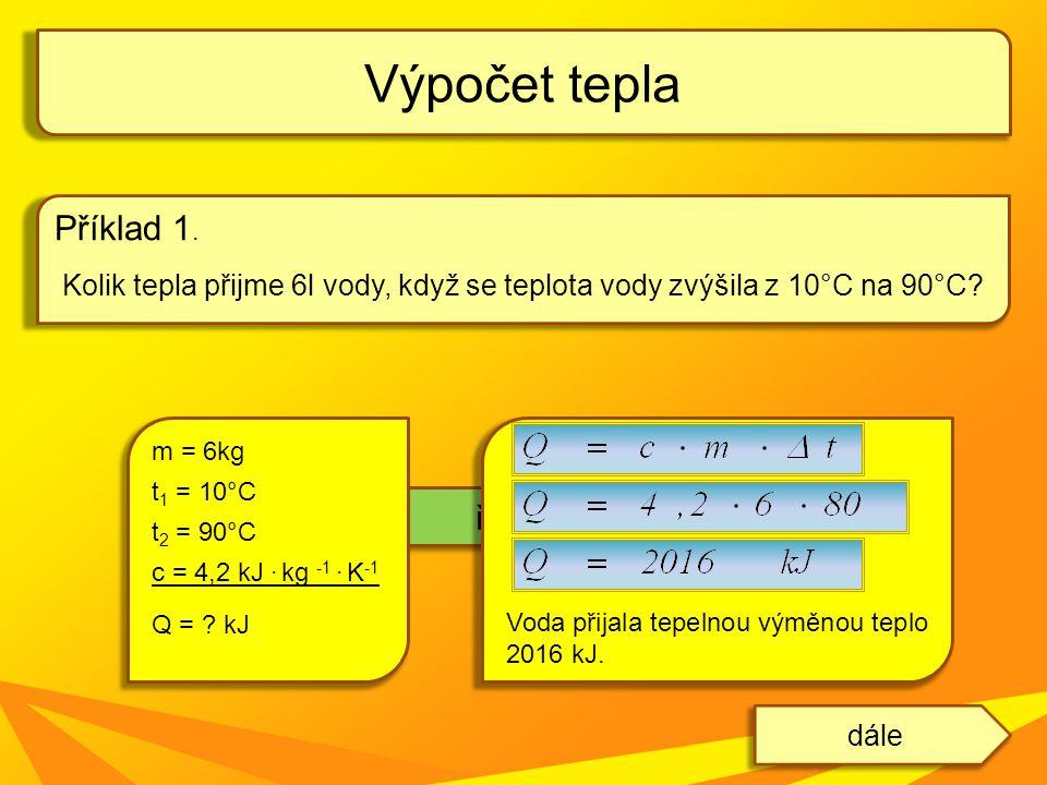 Výpočet tepla Příklad 1. řešení