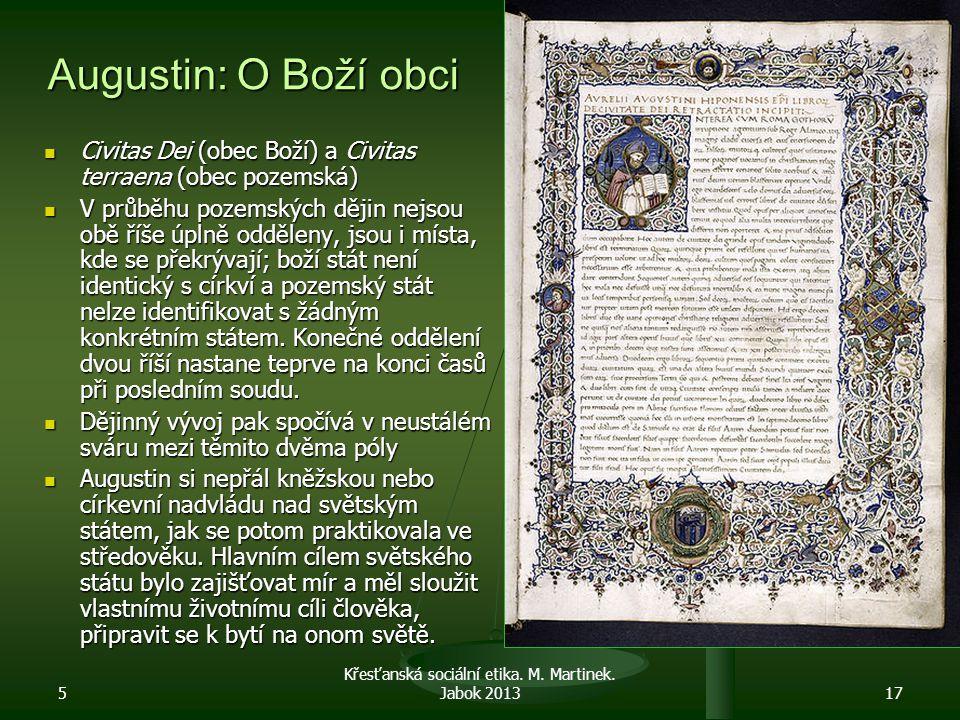 Křesťanská sociální etika. M. Martinek. Jabok 2013