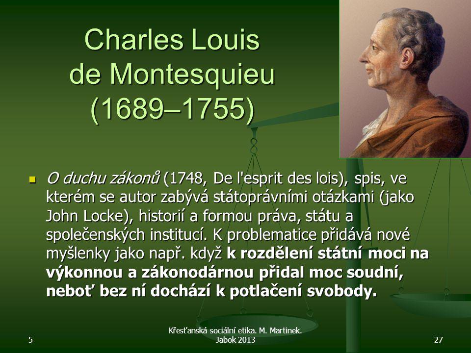 Charles Louis de Montesquieu (1689–1755)