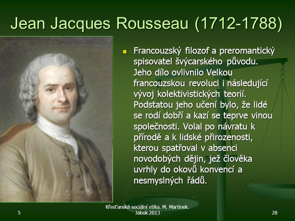Jean Jacques Rousseau (1712-1788)