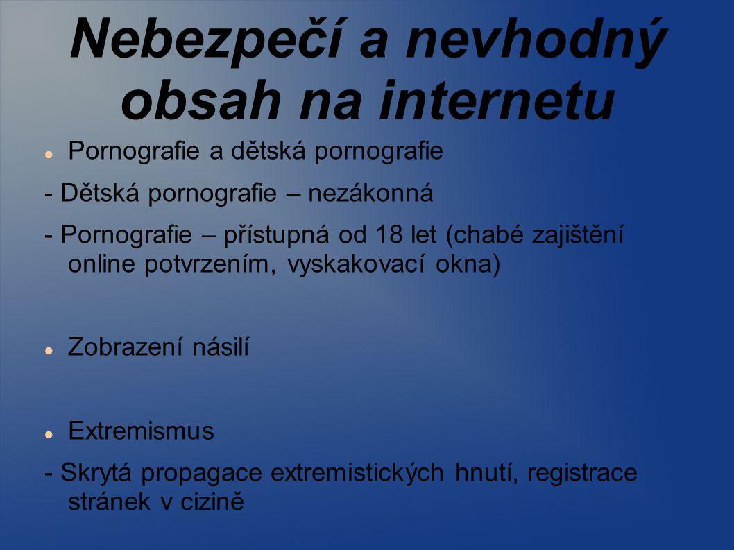 Nebezpečí a nevhodný obsah na internetu