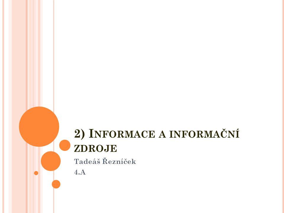2) Informace a informační zdroje