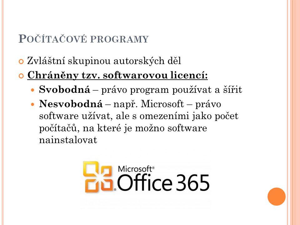 Počítačové programy Zvláštní skupinou autorských děl