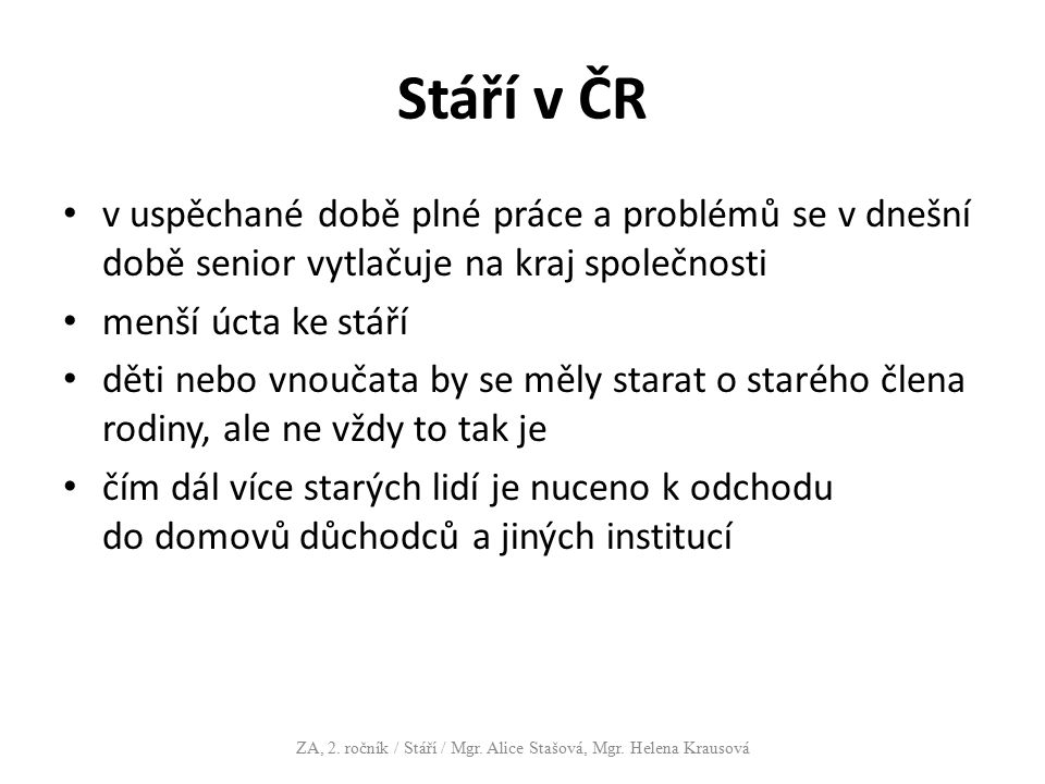 ZA, 2. ročník / Stáří / Mgr. Alice Stašová, Mgr. Helena Krausová