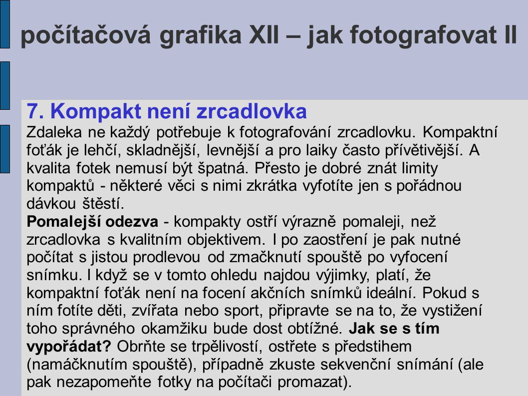 počítačová grafika XII – jak fotografovat II