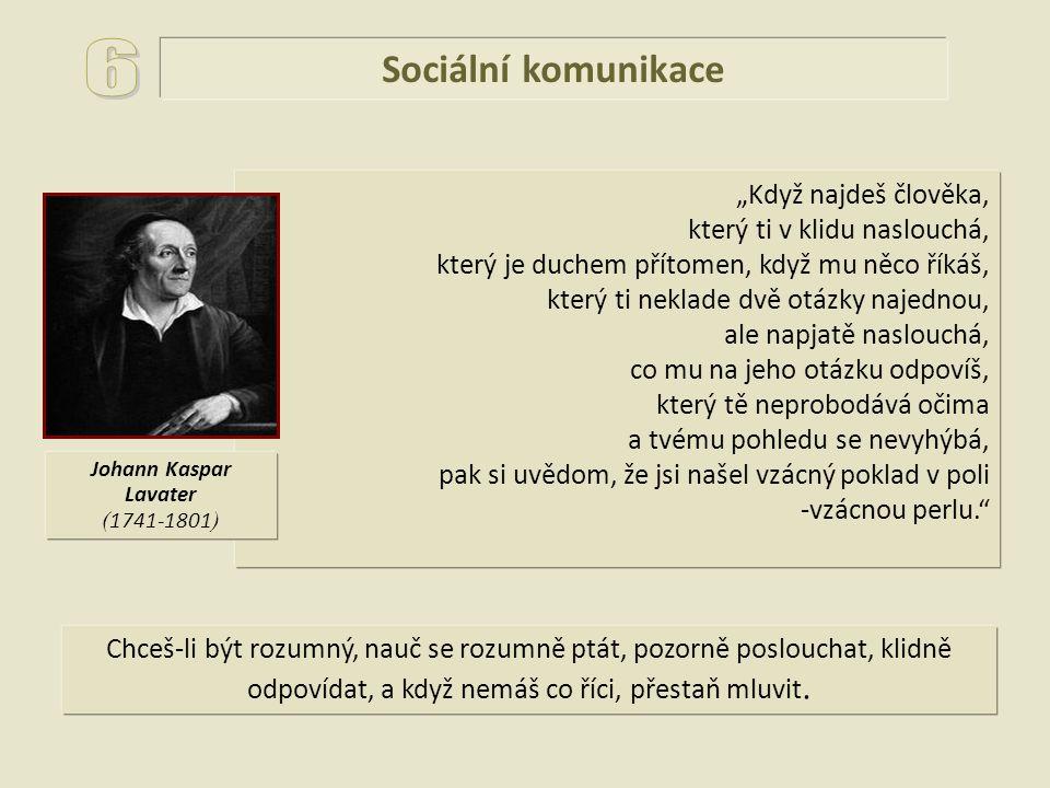 """6 Sociální komunikace """"Když najdeš člověka,"""