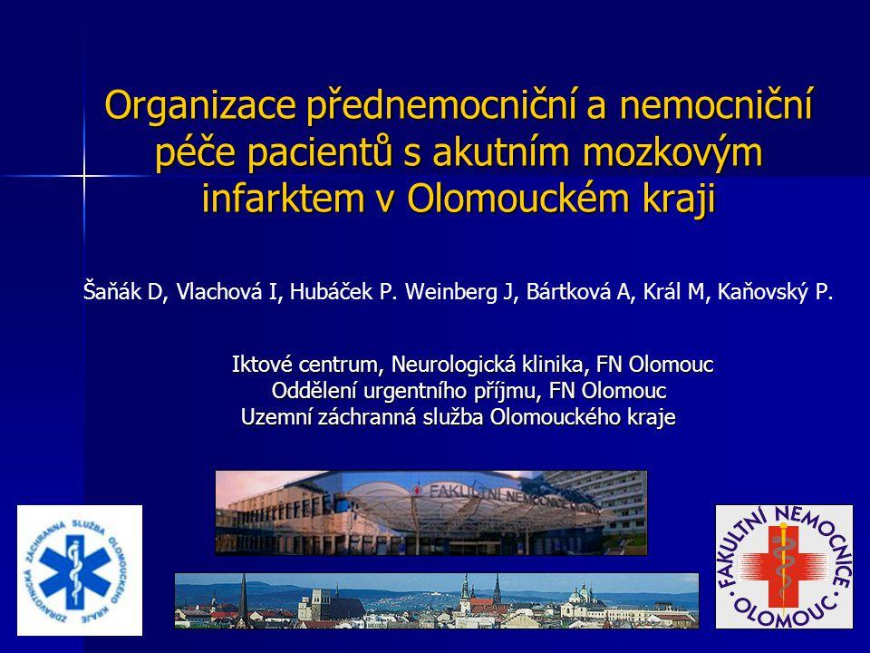 Organizace přednemocniční a nemocniční péče pacientů s akutním mozkovým infarktem v Olomouckém kraji
