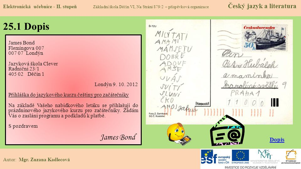 25.1 Dopis Dopis James Bond Flemingova 007 007 07 Londýn