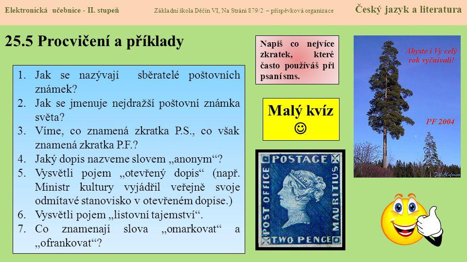 25.5 Procvičení a příklady Malý kvíz 
