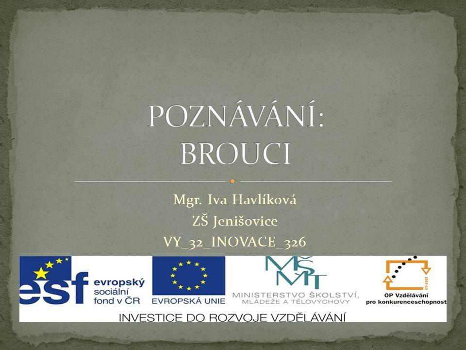 Mgr. Iva Havlíková ZŠ Jenišovice VY_32_INOVACE_326