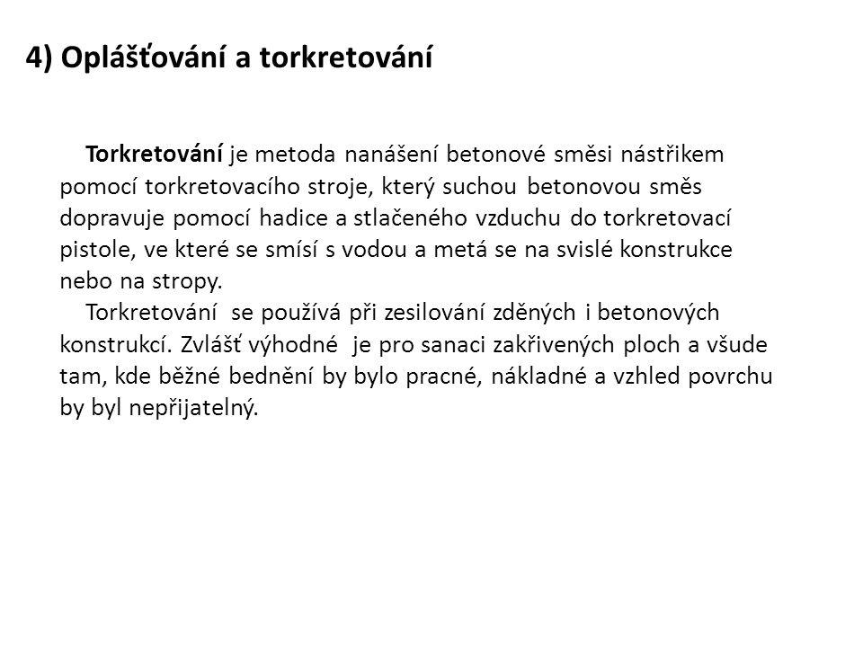 4) Oplášťování a torkretování