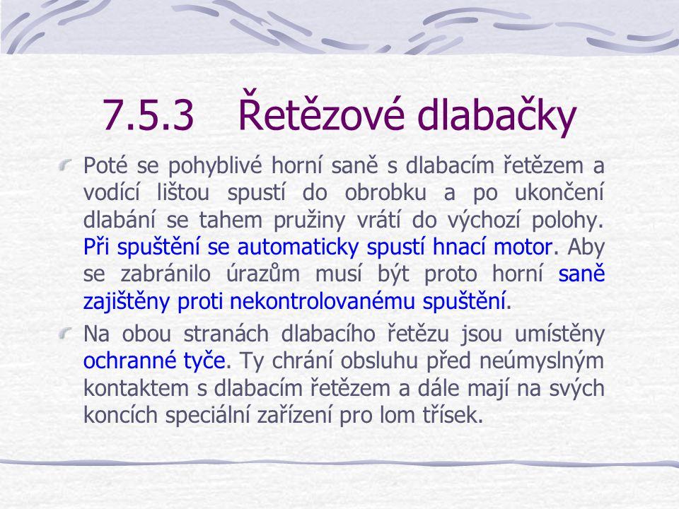7.5.3 Řetězové dlabačky