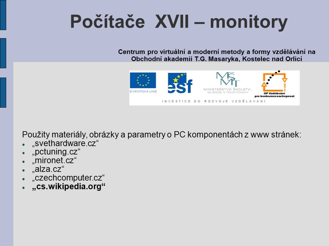 Počítače XVII – monitory
