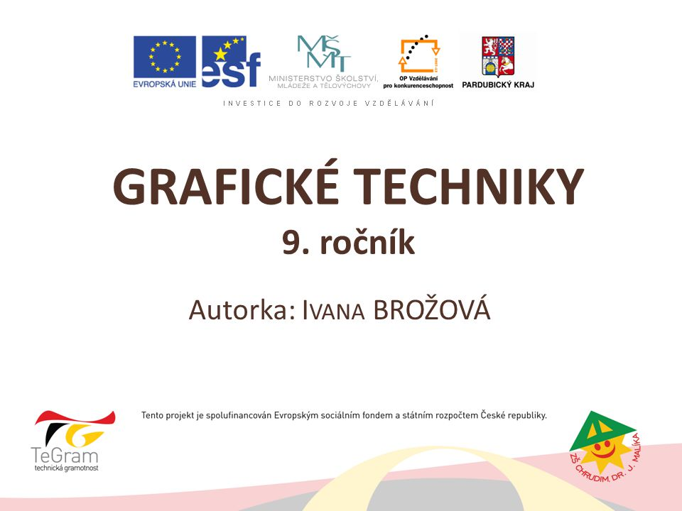 GRAFICKÉ TECHNIKY 9. ročník