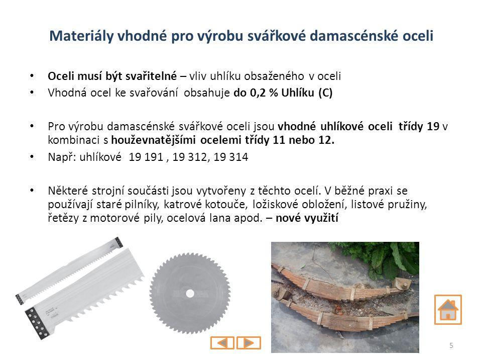 Materiály vhodné pro výrobu svářkové damascénské oceli