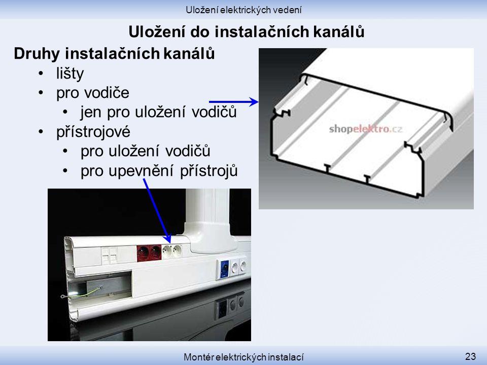 Uložení do instalačních kanálů