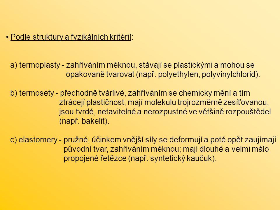 Podle struktury a fyzikálních kritérií: