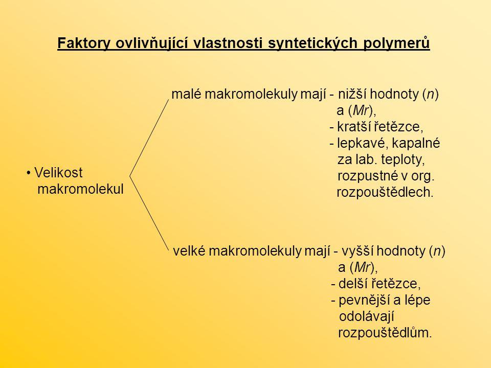 Faktory ovlivňující vlastnosti syntetických polymerů