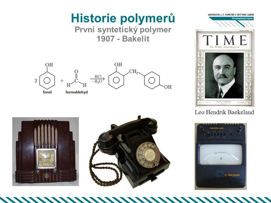 První syntetický polymer 1907 - Bakelit