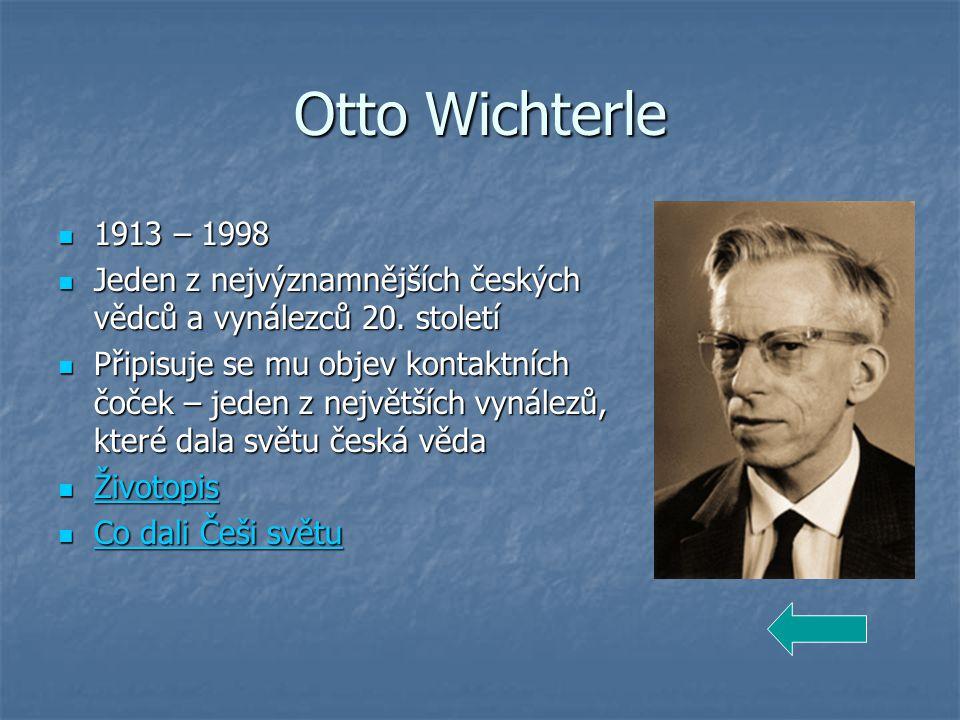 Otto Wichterle 1913 – 1998. Jeden z nejvýznamnějších českých vědců a vynálezců 20. století.