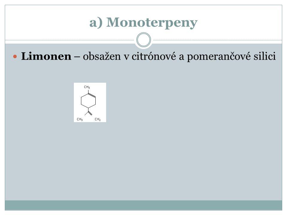 a) Monoterpeny Limonen – obsažen v citrónové a pomerančové silici CH3