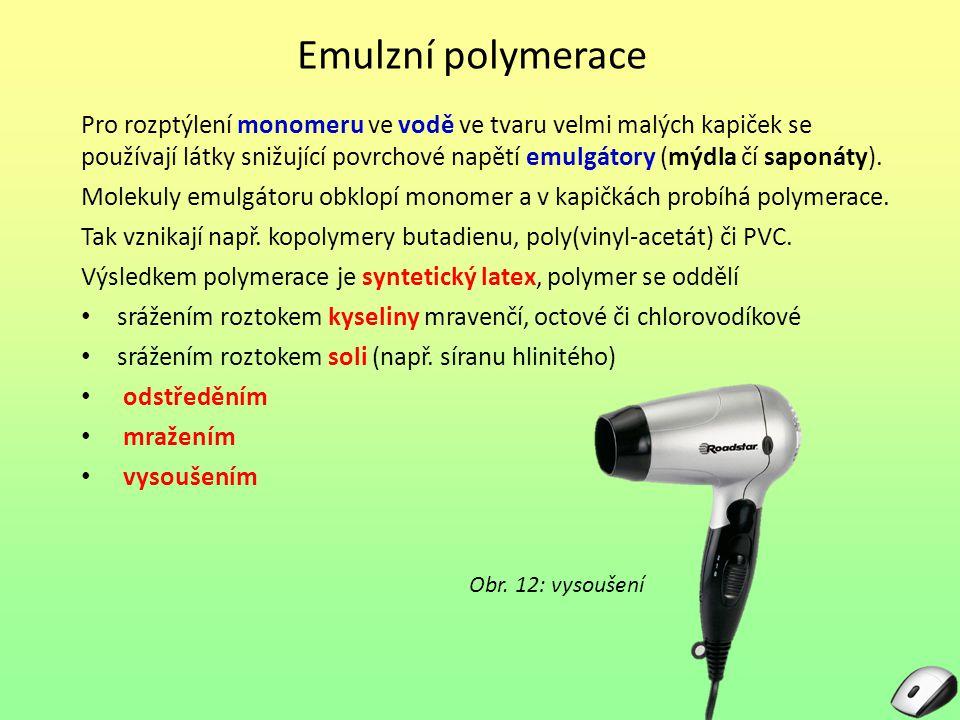 Emulzní polymerace