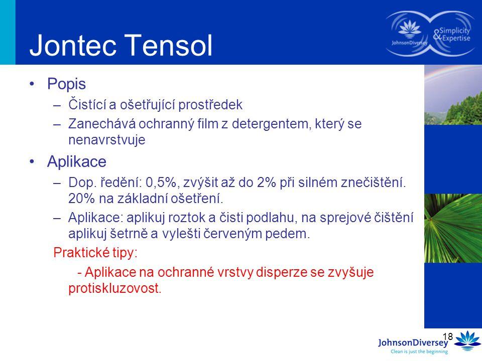 Jontec Tensol Popis Aplikace Čistící a ošetřující prostředek