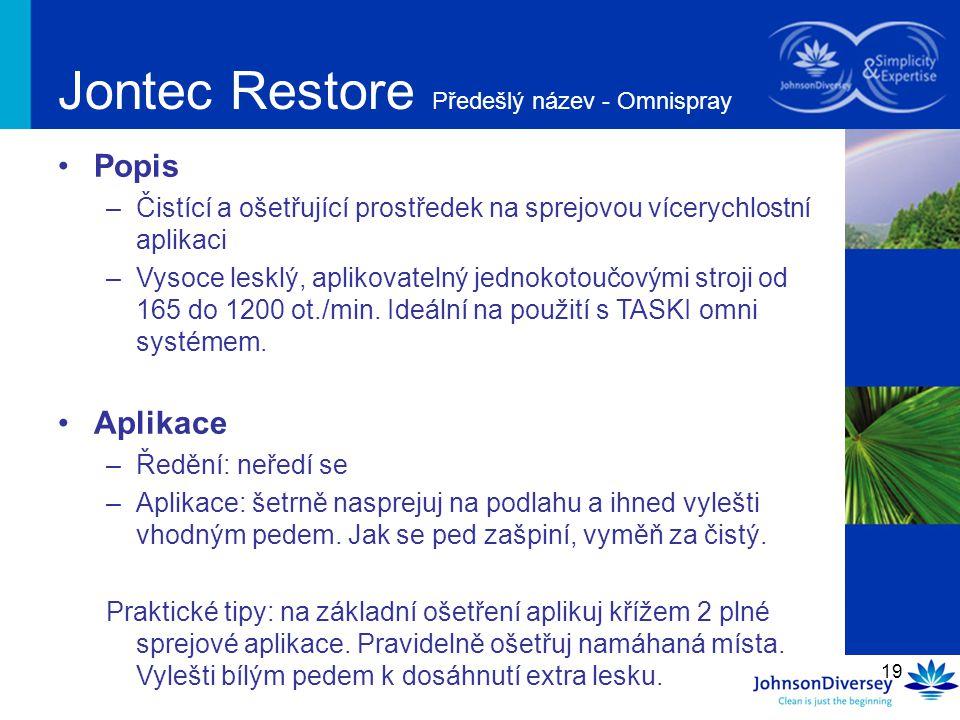 Jontec Restore Předešlý název - Omnispray