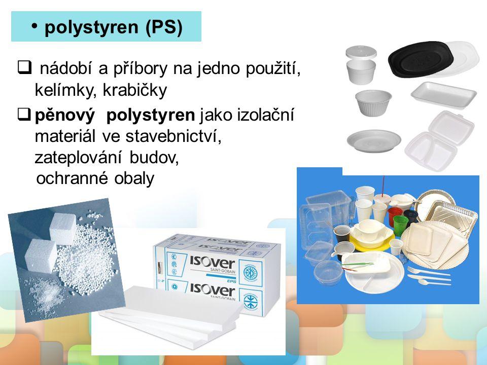 polystyren (PS) nádobí a příbory na jedno použití, kelímky, krabičky