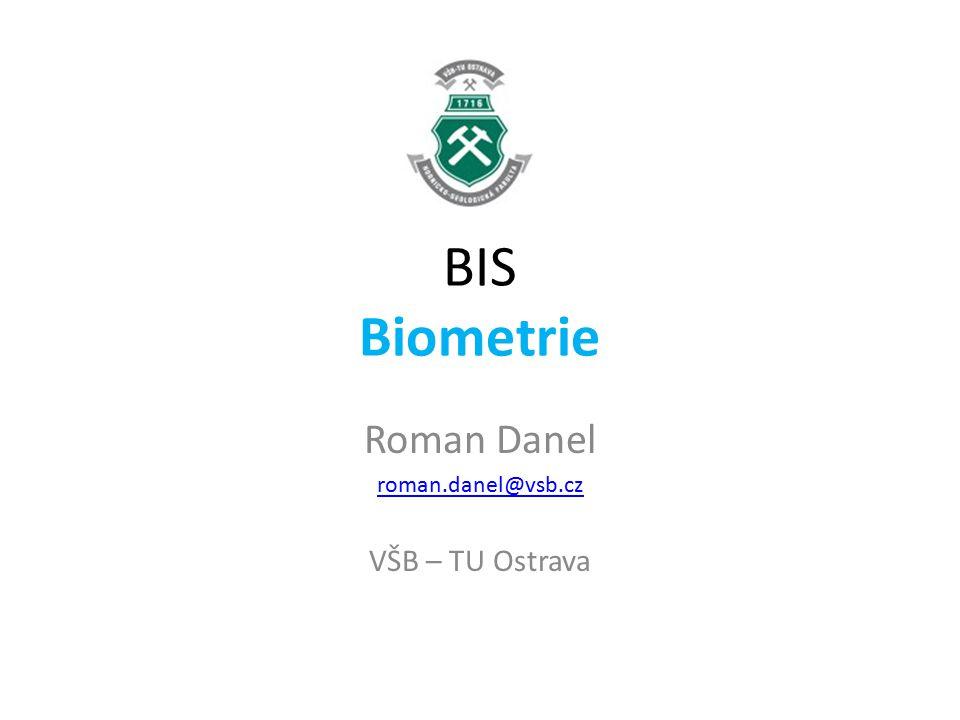 Roman Danel roman.danel@vsb.cz VŠB – TU Ostrava