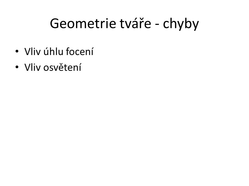 Geometrie tváře - chyby
