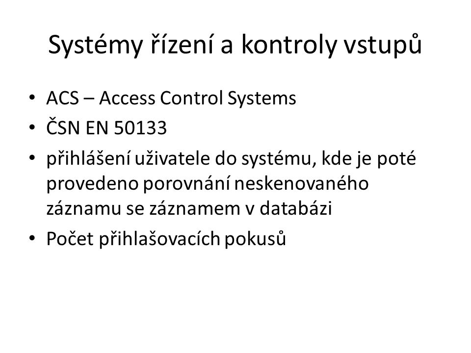 Systémy řízení a kontroly vstupů