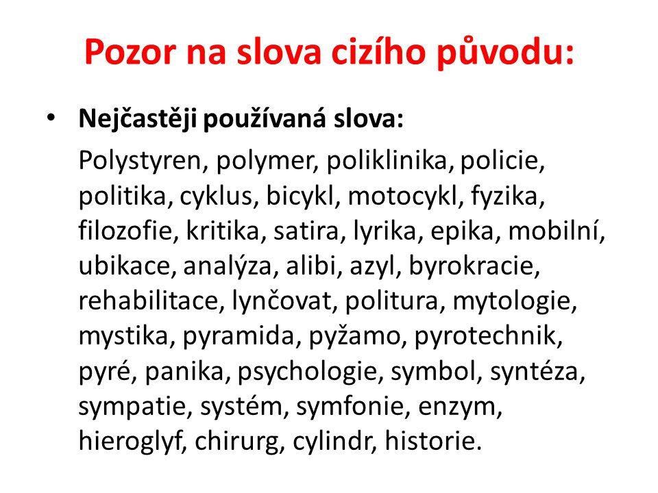 Pozor na slova cizího původu: