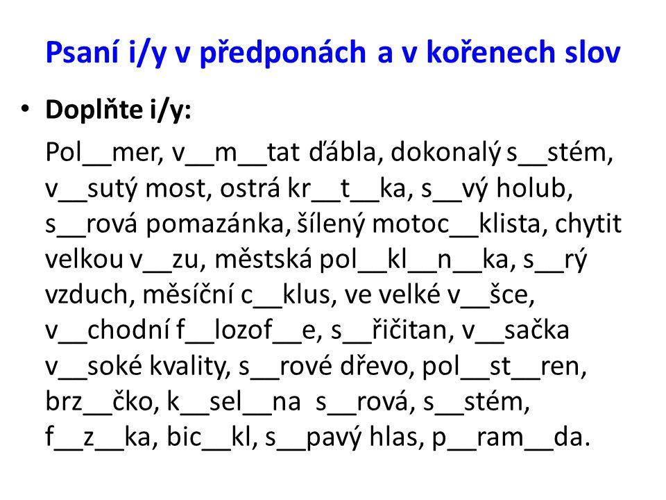 Psaní i/y v předponách a v kořenech slov