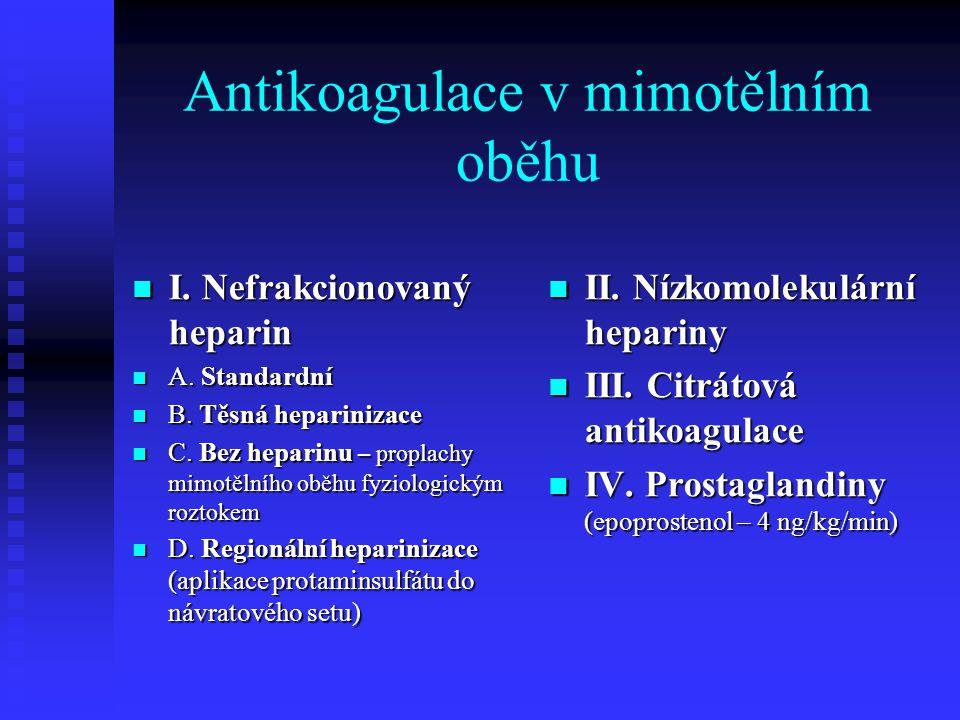 Antikoagulace v mimotělním oběhu