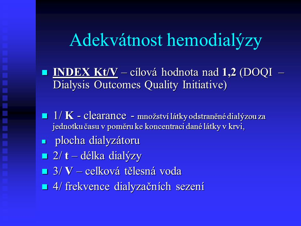 Adekvátnost hemodialýzy