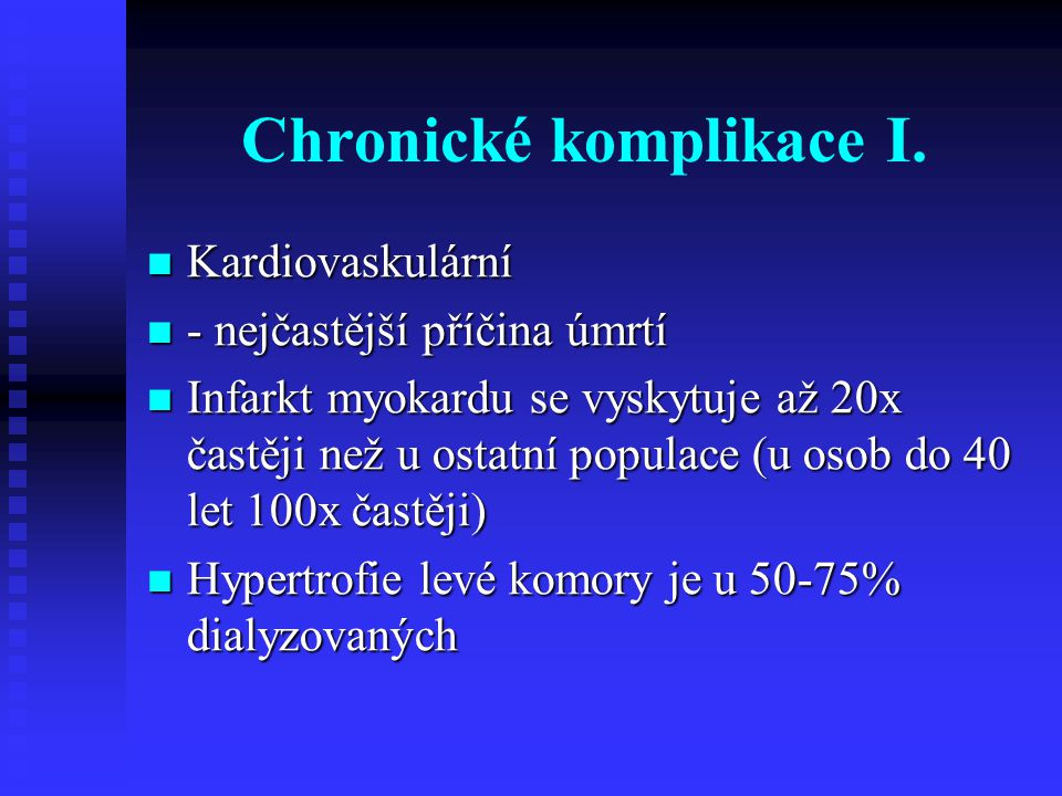 Chronické komplikace I.