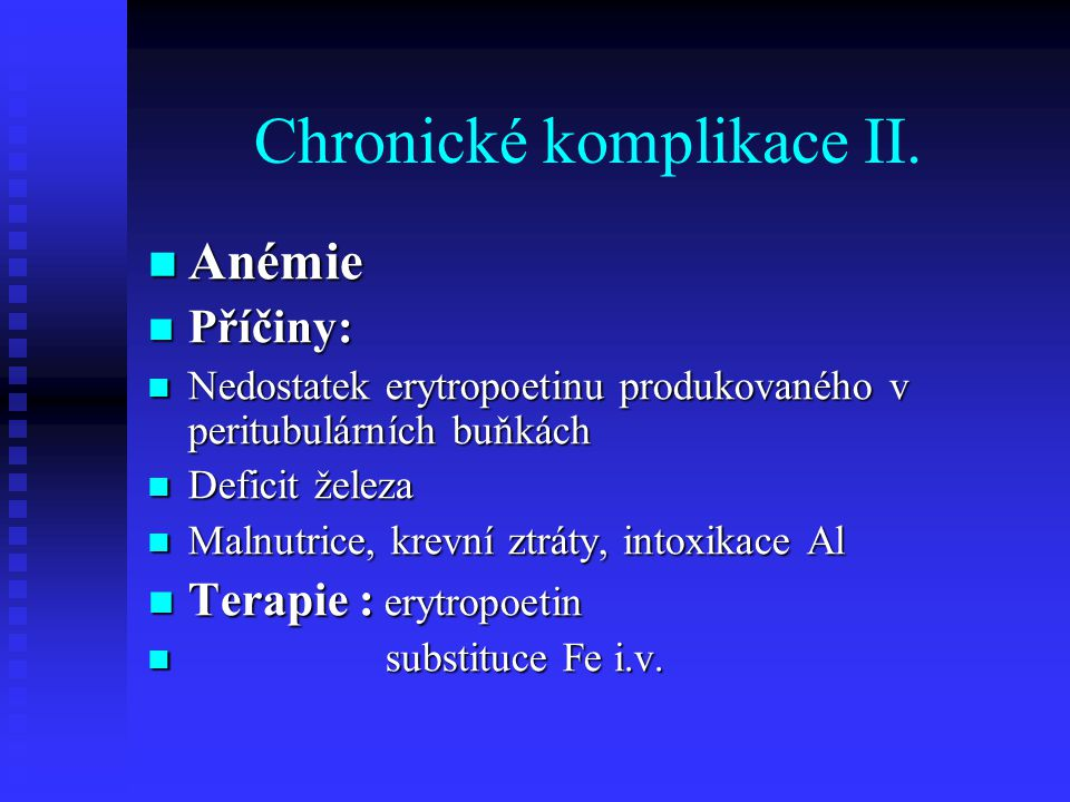 Chronické komplikace II.