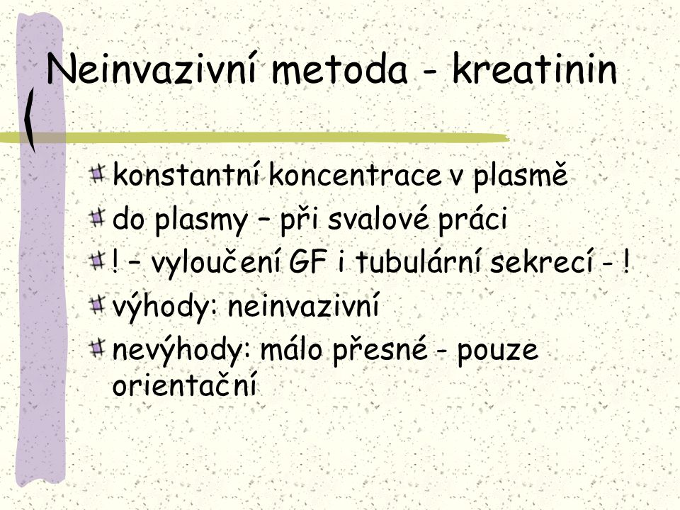 Neinvazivní metoda - kreatinin