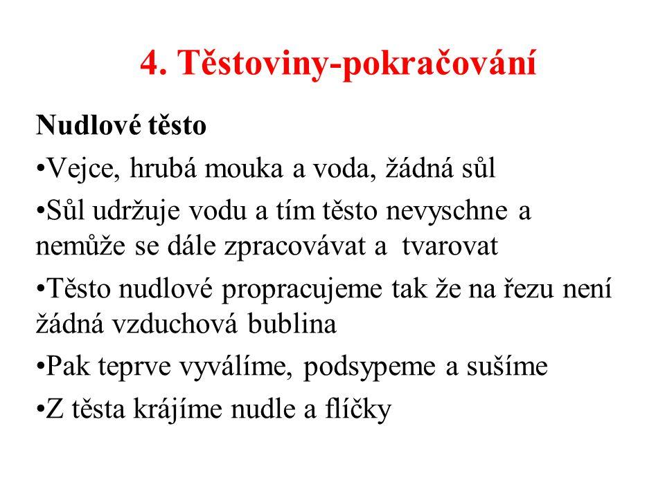 4. Těstoviny-pokračování