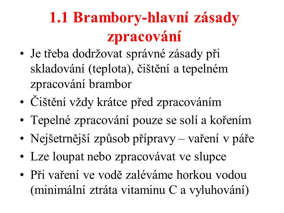 1.1 Brambory-hlavní zásady zpracování