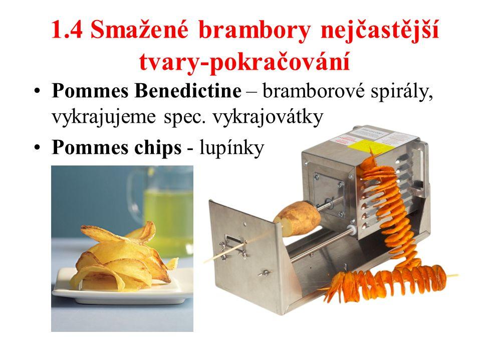 1.4 Smažené brambory nejčastější tvary-pokračování