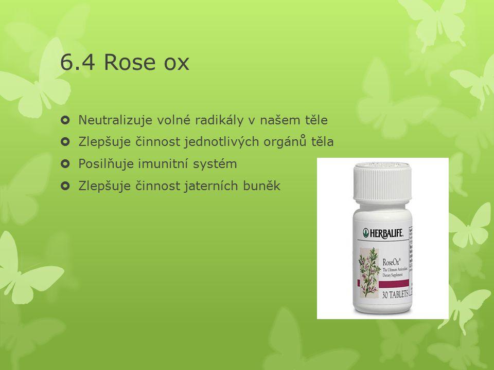 6.4 Rose ox Neutralizuje volné radikály v našem těle