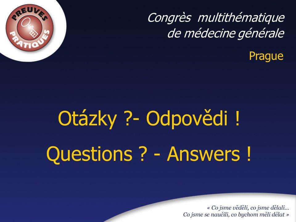 Otázky - Odpovědi ! Questions - Answers ! Congrès multithématique