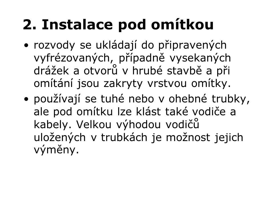 2. Instalace pod omítkou