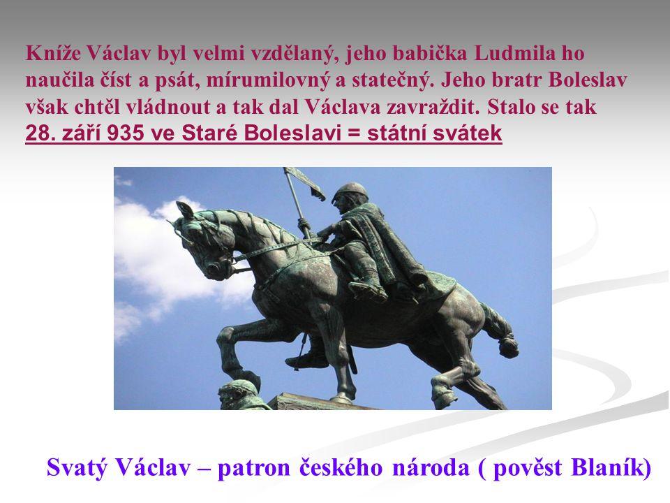 Svatý Václav – patron českého národa ( pověst Blaník)