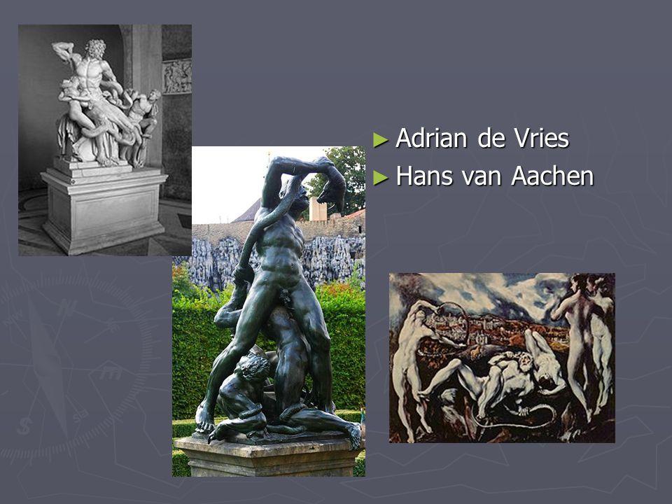 Adrian de Vries Hans van Aachen