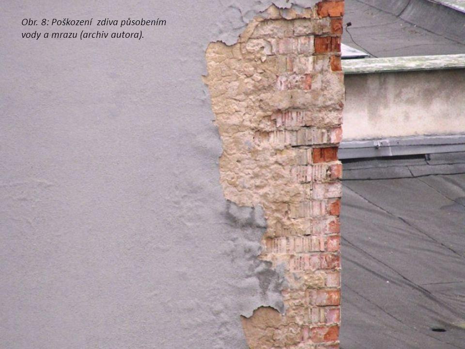 Obr. 8: Poškození zdiva působením